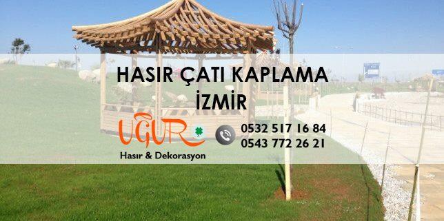 İzmir Hasır Çatı Kaplama
