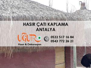 Antalya Hasır Çatı Kaplama
